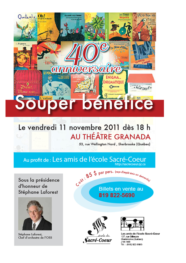 Souper bénéfice le 11 novembre 2011 et 40e anniversaire (inscription avant le 7 novembre)