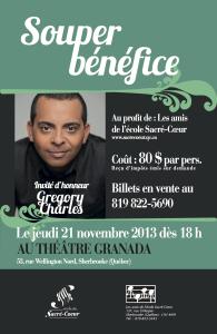 Les amis de l'école Sacré-Coeur - Souper Bénéfice le 21 novembre 2013 au Théâtre Granada avec Gregory Charles, invité d'honneur.